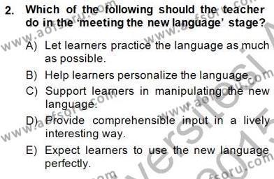 Çocuklara Yabancı Dil Öğretimi 1 Dersi 2014 - 2015 Yılı (Final) Dönem Sonu Sınav Soruları 2. Soru