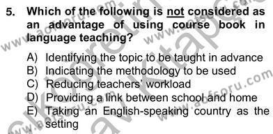 İngilizce Öğretmenliği Bölümü 6. Yarıyıl Çocuklara Yabancı Dil Öğretimi II Dersi 2013 Yılı Bahar Dönemi Ara Sınavı 5. Soru