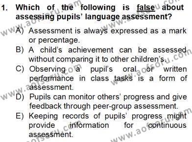 İngilizce Öğretmenliği Bölümü 6. Yarıyıl Çocuklara Yabancı Dil Öğretimi II Dersi 2013 Yılı Bahar Dönemi Dönem Sonu Sınavı 1. Soru
