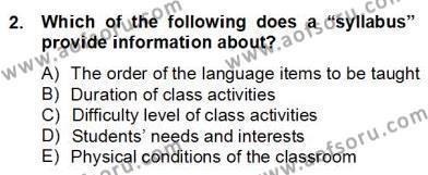 İngilizce Öğretmenliği Bölümü 6. Yarıyıl Çocuklara Yabancı Dil Öğretimi II Dersi 2013 Yılı Bahar Dönemi Dönem Sonu Sınavı 2. Soru