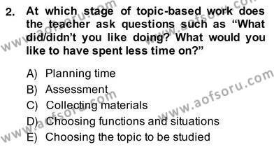 Çocuklara Yabancı Dil Öğretimi 2 Dersi 2013 - 2014 Yılı Ara Sınavı 2. Soru