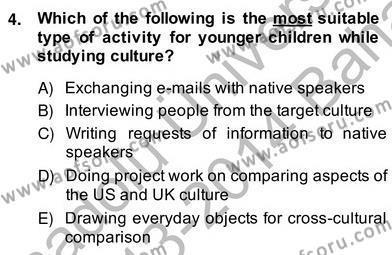Çocuklara Yabancı Dil Öğretimi 2 Dersi 2013 - 2014 Yılı Ara Sınavı 4. Soru