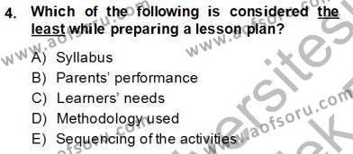 İngilizce Öğretmenliği Bölümü 6. Yarıyıl Çocuklara Yabancı Dil Öğretimi II Dersi 2014 Yılı Bahar Dönemi Tek Ders Sınavı 4. Soru