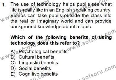 Çocuklara Yabancı Dil Öğretimi 2 Dersi 2014 - 2015 Yılı Ara Sınavı 1. Soru