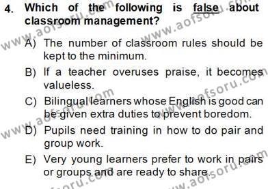 İngilizce Öğretmenliği Bölümü 6. Yarıyıl Çocuklara Yabancı Dil Öğretimi II Dersi 2015 Yılı Bahar Dönemi Dönem Sonu Sınavı 4. Soru