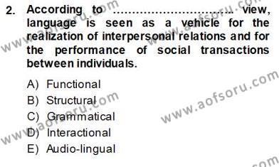 İngilizce Öğretiminde Yaklaşımlar Dersi 2013 - 2014 Yılı Ara Sınavı 2. Soru