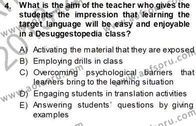 İngilizce Öğretiminde Yaklaşımlar Dersi 2013 - 2014 Yılı Ara Sınavı 4. Soru