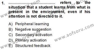 İngilizce Öğretiminde Yaklaşımlar Dersi 2013 - 2014 Yılı Tek Ders Sınavı 1. Soru