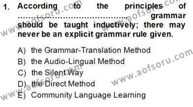 İngilizce Öğretiminde Yaklaşımlar Dersi 2014 - 2015 Yılı (Vize) Ara Sınav Soruları 1. Soru