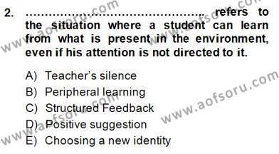 İngilizce Öğretiminde Yaklaşımlar Dersi 2014 - 2015 Yılı (Vize) Ara Sınav Soruları 2. Soru