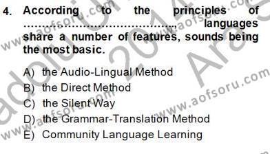 İngilizce Öğretmenliği Bölümü 5. Yarıyıl İngilizce Öğretiminde Yaklaşımlar Dersi 2015 Yılı Güz Dönemi Ara Sınavı 4. Soru