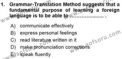 İngilizce Öğretiminde Yaklaşımlar Dersi 2015 - 2016 Yılı Ara Sınavı 1. Soru