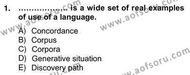 İngilizce Öğretmenliği Bölümü 6. Yarıyıl Dilbilgisi Öğretimi Dersi 2013 Yılı Bahar Dönemi Ara Sınavı 1. Soru