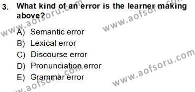 Dilbilgisi Öğretimi Dersi 2014 - 2015 Yılı (Final) Dönem Sonu Sınav Soruları 3. Soru