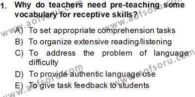 Okuma Ve Dinleme Öğretimi Dersi 2013 - 2014 Yılı Tek Ders Sınavı 1. Soru