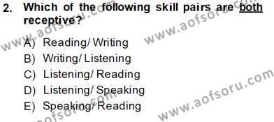 İngilizce Öğretmenliği Bölümü 5. Yarıyıl Okuma Ve Dinleme Öğretimi Dersi 2014 Yılı Güz Dönemi Tek Ders Sınavı 2. Soru