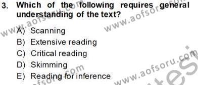 İngilizce Öğretmenliği Bölümü 5. Yarıyıl Okuma Ve Dinleme Öğretimi Dersi 2014 Yılı Güz Dönemi Tek Ders Sınavı 3. Soru