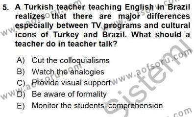 İngilizce Öğretmenliği Bölümü 5. Yarıyıl Okuma Ve Dinleme Öğretimi Dersi 2016 Yılı Güz Dönemi Dönem Sonu Sınavı 5. Soru