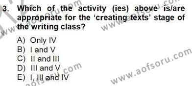 Konuşma Ve Yazma Öğretimi Dersi 2012 - 2013 Yılı Dönem Sonu Sınavı 3. Soru