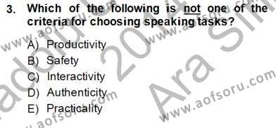 İngilizce Öğretmenliği Bölümü 6. Yarıyıl Konuşma Ve Yazma Öğretimi Dersi 2015 Yılı Bahar Dönemi Ara Sınavı 3. Soru