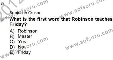İngilizce Öğretmenliği Bölümü 5. Yarıyıl İngiliz/Amerikan Edebiyatı I Dersi 2013 Yılı Güz Dönemi Dönem Sonu Sınavı 5. Soru