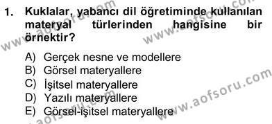 İng. Öğretmenliğinde Öğretim Teknolojileri Ve Materyal Tasarımı 2 Dersi 2012 - 2013 Yılı (Vize) Ara Sınav Soruları 1. Soru