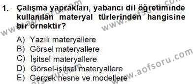 İng. Öğretmenliğinde Öğretim Teknolojileri Ve Materyal Tasarımı 2 Dersi 2012 - 2013 Yılı (Final) Dönem Sonu Sınav Soruları 1. Soru