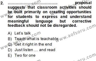 İngilizce Öğretmenliği Bölümü 7. Yarıyıl Dil Edinimi Dersi 2014 Yılı Güz Dönemi Dönem Sonu Sınavı 2. Soru