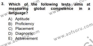 Yabancı Dil Öğretiminde Ölçme Ve Değerlendirme 1 Dersi 2012 - 2013 Yılı Ara Sınavı 3. Soru