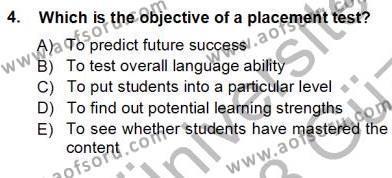 Yabancı Dil Öğretiminde Ölçme Ve Değerlendirme 1 Dersi 2012 - 2013 Yılı Ara Sınavı 4. Soru