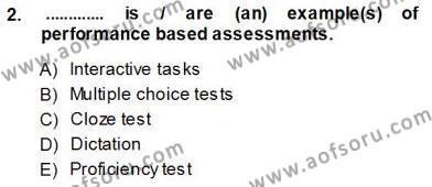 Yabancı Dil Öğretiminde Ölçme Ve Değerlendirme 1 Dersi 2013 - 2014 Yılı (Vize) Ara Sınav Soruları 2. Soru