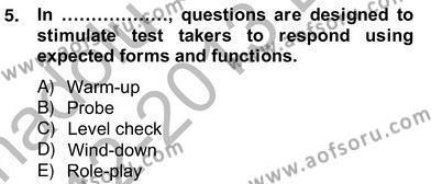 İngilizce Öğretmenliği Bölümü 8. Yarıyıl Yabancı Dil Öğretiminde Ölçme Ve Değerlendirme II Dersi 2013 Yılı Bahar Dönemi Ara Sınavı 5. Soru