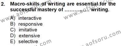 İngilizce Öğretmenliği Bölümü 8. Yarıyıl Yabancı Dil Öğretiminde Ölçme Ve Değerlendirme II Dersi 2013 Yılı Bahar Dönemi Dönem Sonu Sınavı 2. Soru