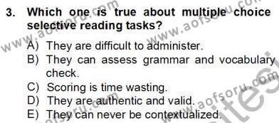 Yabancı Dil Öğretiminde Ölçme Ve Değerlendirme 2 Dersi 2012 - 2013 Yılı (Final) Dönem Sonu Sınav Soruları 3. Soru