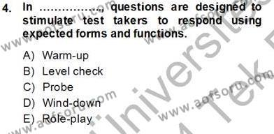 İngilizce Öğretmenliği Bölümü 8. Yarıyıl Yabancı Dil Öğretiminde Ölçme Ve Değerlendirme II Dersi 2014 Yılı Bahar Dönemi Tek Ders Sınavı 4. Soru