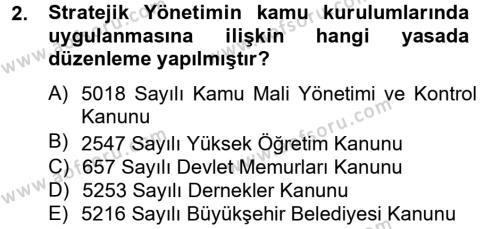 Stratejik Yönetim Dersi 2012 - 2013 Yılı (Final) Dönem Sonu Sınav Soruları 2. Soru
