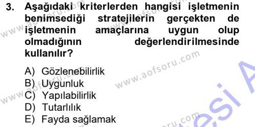 Stratejik Yönetim Dersi 2012 - 2013 Yılı (Final) Dönem Sonu Sınav Soruları 3. Soru