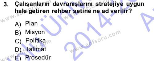 Stratejik Yönetim Dersi 2014 - 2015 Yılı Ara Sınavı 3. Soru
