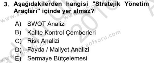 Stratejik Yönetim Dersi 2016 - 2017 Yılı (Vize) Ara Sınav Soruları 3. Soru