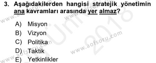 Stratejik Yönetim Dersi 2017 - 2018 Yılı 3 Ders Sınav Soruları 3. Soru