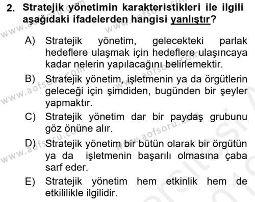 Stratejik Yönetim Dersi 2018 - 2019 Yılı (Vize) Ara Sınav Soruları 2. Soru