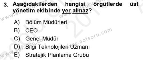 Stratejik Yönetim Dersi 2018 - 2019 Yılı (Vize) Ara Sınav Soruları 3. Soru