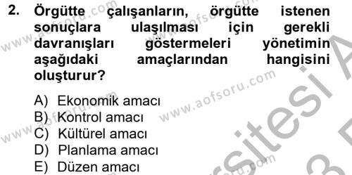 Yönetim ve Organizasyon Dersi 2012 - 2013 Yılı Ara Sınavı 2. Soru