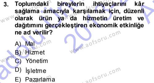 İşletme İlkeleri Dersi 2013 - 2014 Yılı Ara Sınavı 3. Soru