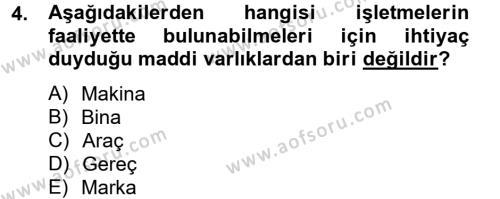 İşletme Fonksiyonları Dersi 2012 - 2013 Yılı Dönem Sonu Sınavı 4. Soru