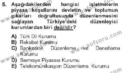İşletme Bölümü 2. Yarıyıl İşletme Fonksiyonları Dersi 2013 Yılı Bahar Dönemi Tek Ders Sınavı 5. Soru