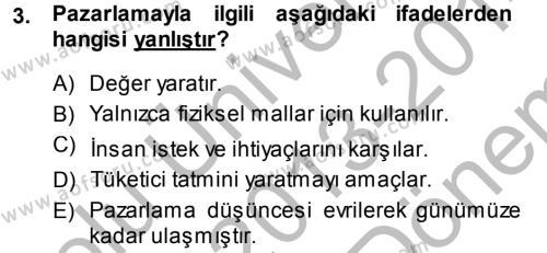 İşletme Fonksiyonları Dersi 2013 - 2014 Yılı Dönem Sonu Sınavı 3. Soru