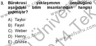 İşletme Fonksiyonları Dersi 2013 - 2014 Yılı Tek Ders Sınavı 3. Soru