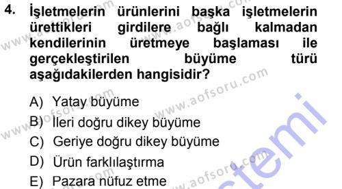 Turizm ve Seyahat Hizmetleri Bölümü 1. Yarıyıl Genel İşletme Dersi 2013 Yılı Güz Dönemi Dönem Sonu Sınavı 4. Soru