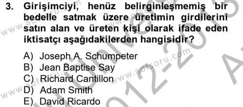 Aşçılık Bölümü 2. Yarıyıl Girişimcilik Dersi 2013 Yılı Bahar Dönemi Ara Sınavı 3. Soru